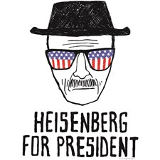 Breaking Bad - Heisenberg for President