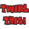 TWIRLSHIRTS1