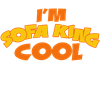 I'm Sofa King Cool