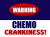 Chemo Crankiness