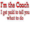 I get paid coach.png