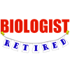 Retired Biologist