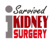 Kidney Surgery Survivor