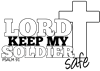 Lord Keep My Soldier Safe -