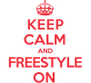 Keep Calm Freestyle