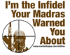 I'm the Infidel Your Madras Warned You About Messe