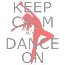 Modern Keep Calm and Dance On