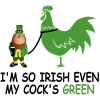 Im so Irish even my cocks green