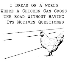 Chicken Motives Questioned