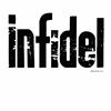 Infidel ~