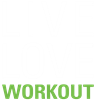 Live Love Workout