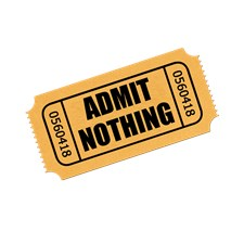 Admit Nothing Ticket