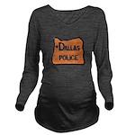 Dallas Oregon Police Long Sleeve Maternity T-Shirt