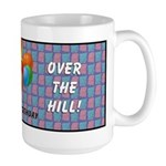 Over The Hill Large Mug