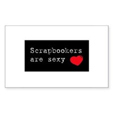 Scrapbookers are Sexy Rectangle Decal
