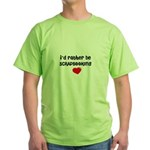 I'd Rather Be Scrapbooking Green T-Shirt