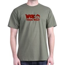 Wok This Way T-Shirt