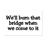 Burning Bridges Mini Poster Print