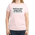 Burning Bridges Women's Pink T-Shirt