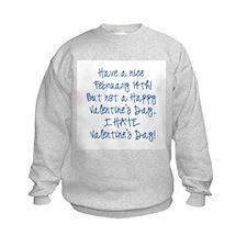 Unique Hate valentines day Sweatshirt