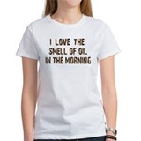 I love the smell of oil Tee