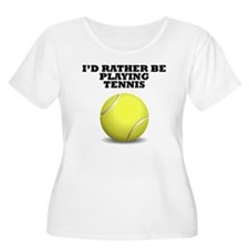 Id Rather Be Playing Tennis Plus Size T-Shirt