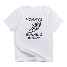 Mommys Running Buddy Infant T-Shirt