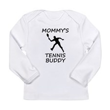Mommys Tennis Buddy Long Sleeve T-Shirt