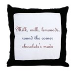 Milk, Lemonade, Chocolate Throw Pillow
