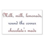 Milk, Lemonade, Chocolate Rectangle Sticker
