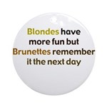 Blonde vs Brunette Ornament (Round)