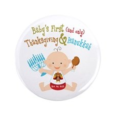 "1st Thanksgiving Hanukkah 3.5"" Button"