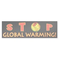 Stop Global Warming Bumper Bumper Sticker