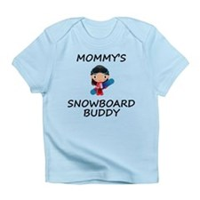 Mommys Snowboard Buddy Infant T-Shirt