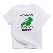 Mommys Cycling Buddy Infant T-Shirt