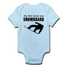 My First Word Was Snowboard Body Suit