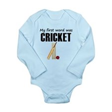 My First Word Was Cricket Body Suit