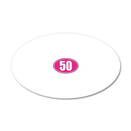 50 Pink oval decal 20x12 Oval Wall Decal