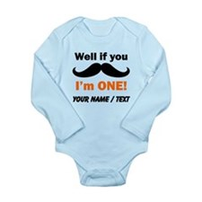 Custom If You Mustache Im One Body Suit