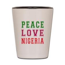 Peace Love Nigeria Shot Glass