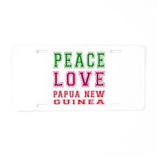 Peace Love Papua New Guinea Aluminum License Plate