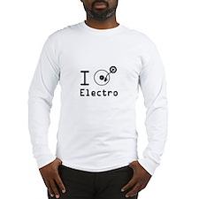 I play Electro Music / I love  Long Sleeve T-Shirt