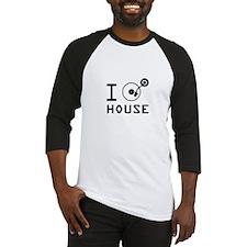 I play House Music / I love House  Baseball Jersey
