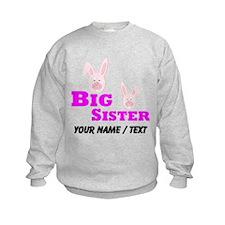 Custom Big Sister Bunny Sweatshirt