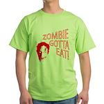 ZOMBIE GOTTA EAT Green T-Shirt