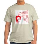 Zombie gotta eat! Ash Grey T-Shirt