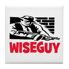 WISE GUY Tile Coaster