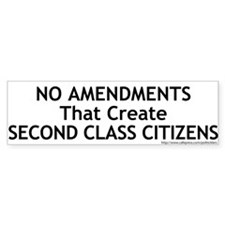 No Second Class Citizens Amendment Bumpersticker
