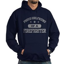 Proud Girlfriend of a Firefighter Hoodie