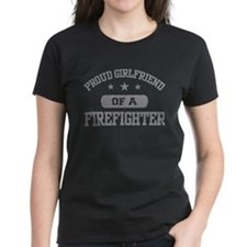 Proud Girlfriend of a Firefighter Tee